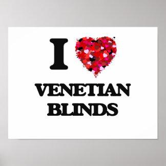 I love Venetian Blinds Poster