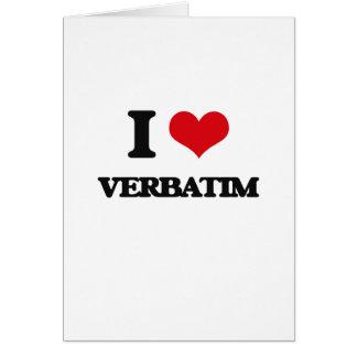 I love Verbatim Greeting Card