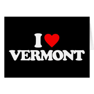 I LOVE VERMONT GREETING CARD