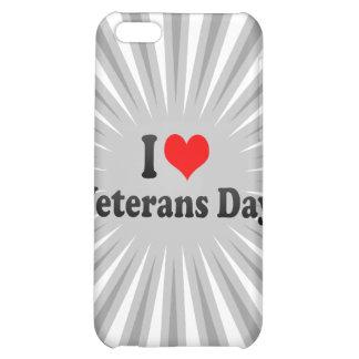 I love Veterans Day iPhone 5C Cases