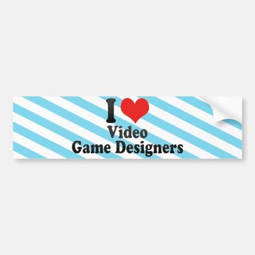 I Love Video Game Designers Bumper Sticker