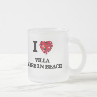 I love Villa Mare Ln Beach Florida Frosted Glass Mug