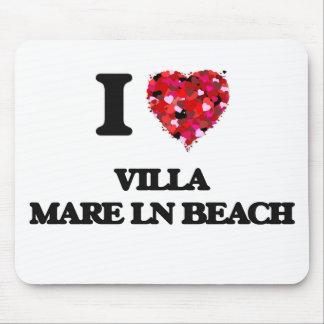 I love Villa Mare Ln Beach Florida Mouse Pad