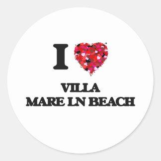 I love Villa Mare Ln Beach Florida Round Sticker