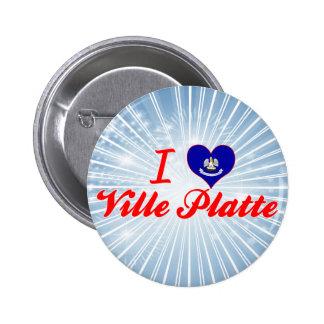 I Love Ville Platte Louisiana Pin