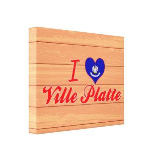 I Love Ville Platte Louisiana Stretched Canvas Prints