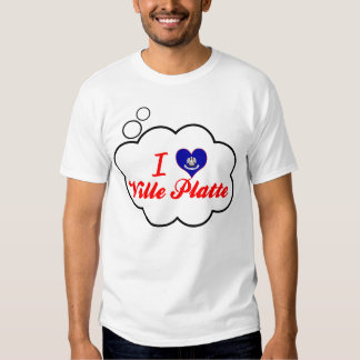 I Love Ville Platte, Louisiana Tees