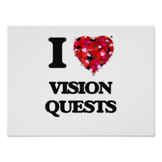 I love Vision Quests Poster
