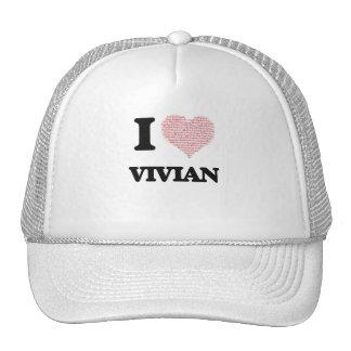 I love Vivian (heart made from words) design Cap