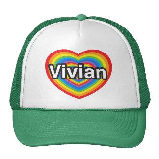 I love Vivian. I love you Vivian. Heart Hats