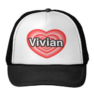 I love Vivian I love you Vivian Heart Hats