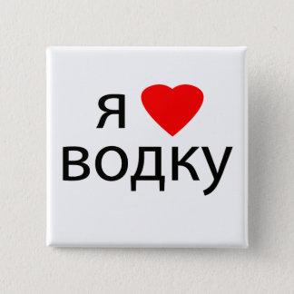 I love Vodka 15 Cm Square Badge