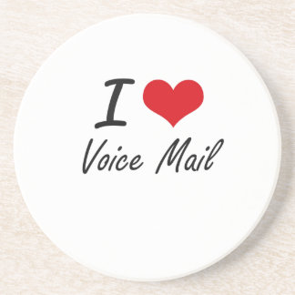 I love Voice Mail Drink Coaster