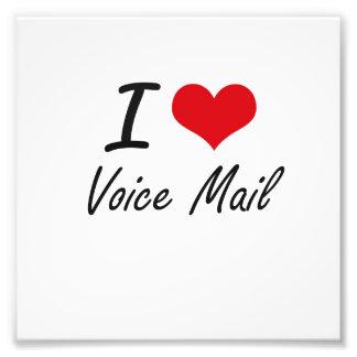 I love Voice Mail Photo Print