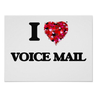 I love Voice Mail Poster