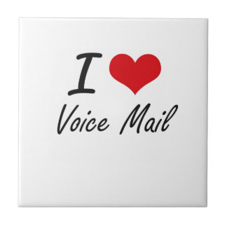 I love Voice Mail Small Square Tile