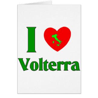 I Love Volterra Italy Card