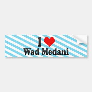 I Love Wad Medani, Sudan Bumper Sticker