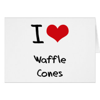 I love Waffle Cones Cards