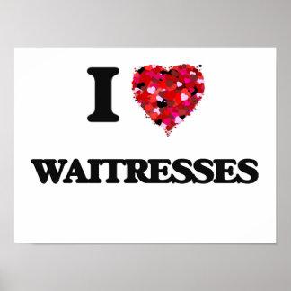 I love Waitresses Poster