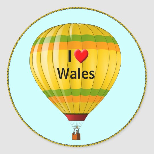 I Love Wales hot air balloon Round Sticker