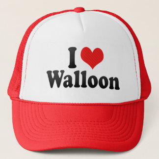 I Love Walloon Trucker Hat