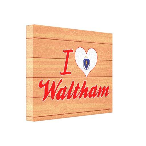 I Love Waltham, Massachusetts Stretched Canvas Prints