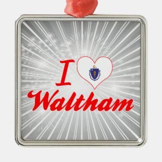 I Love Waltham, Massachusetts Ornament