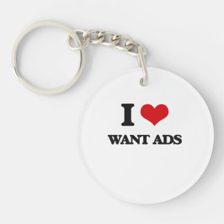 I love Want Ads Single-Sided Round Acrylic Keychain