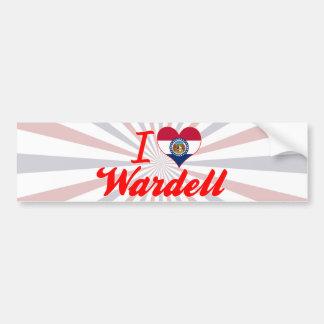 I Love Wardell, Missouri Bumper Sticker