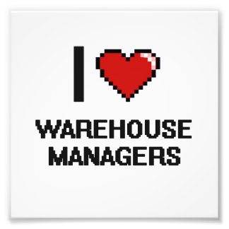 I love Warehouse Managers Photo Print
