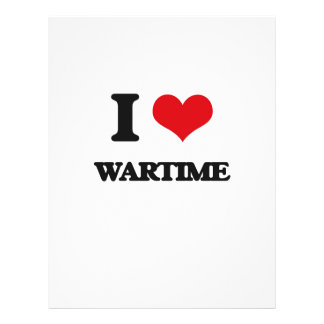 "I love Wartime 8.5"" X 11"" Flyer"