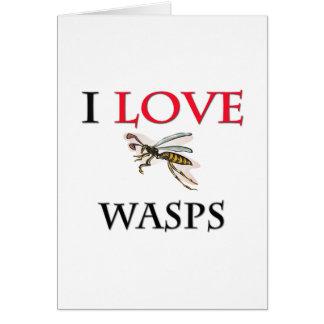 I Love Wasps Card