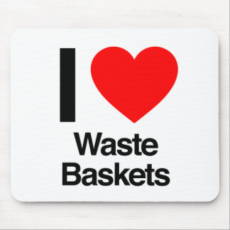 i love waste baskets mouse pads