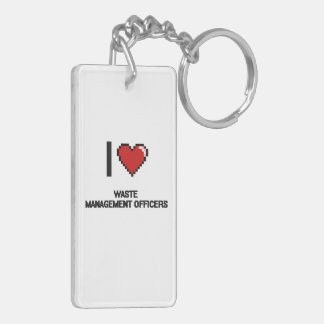 I love Waste Management Officers Double-Sided Rectangular Acrylic Key Ring