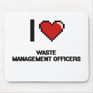 I love Waste Management Officers Mouse Pad