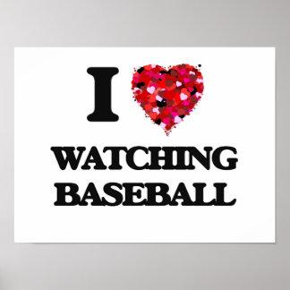 I love Watching Baseball Poster