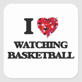 I love Watching Basketball Square Sticker