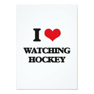 I love Watching Hockey 13 Cm X 18 Cm Invitation Card