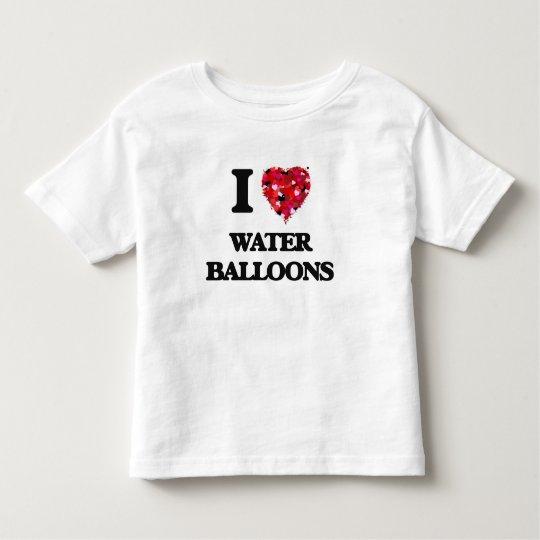 I love Water Balloons Toddler T-Shirt