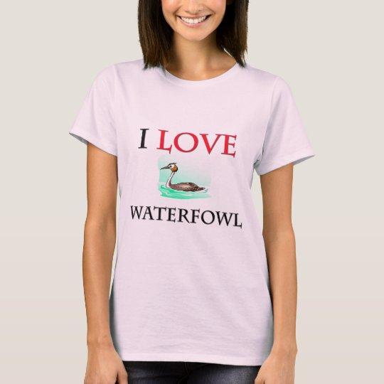 I Love Waterfowl T-Shirt