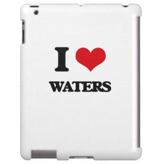 I love Waters