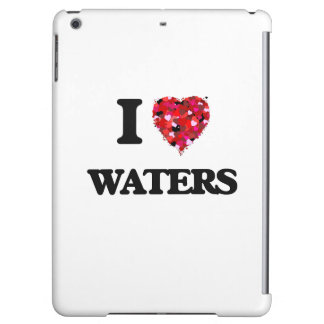 I love Waters