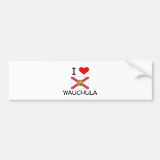 I Love WAUCHULA Florida Bumper Sticker