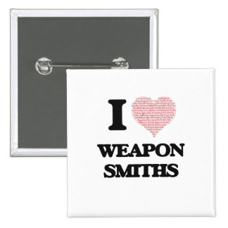 I love Weapon Smiths (Heart made from words) 15 Cm Square Badge