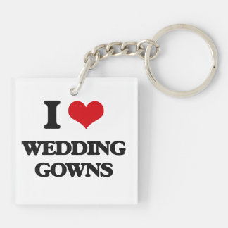 I love Wedding Gowns Double-Sided Square Acrylic Keychain