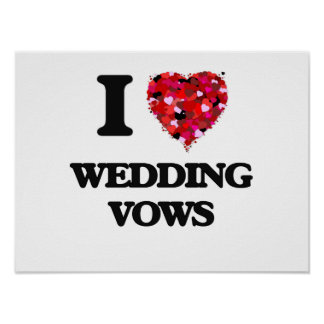 I love Wedding Vows Poster