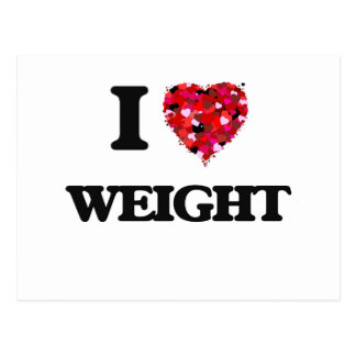 I love Weight Postcard