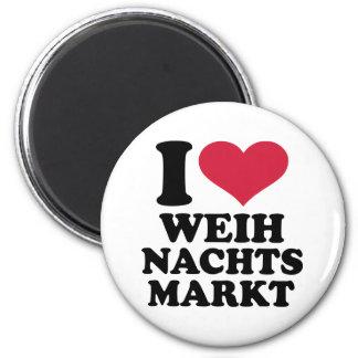 I love Weihnachtsmarkt Fridge Magnets