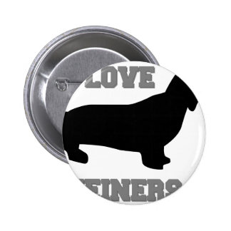 I Love Weiners 6 Cm Round Badge